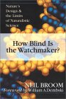 How Blind is the Watchmaker